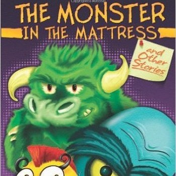 The Monster in the Mattress